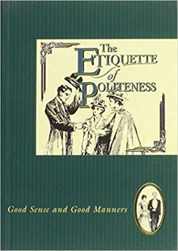 Book Etiquette of Politeness (The etiquette collection)