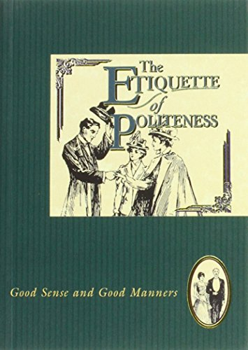 Etiquette of Politeness (The etiquette collection)