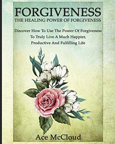 the healing power of forgiveness - 8