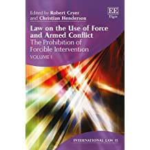 Law on the Use of Force and Armed Conflict (International Law series, #15)