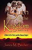 Of Such Is the Kingdom PARTS I & II
