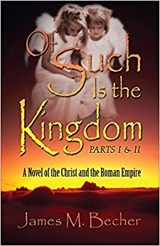 Descargar Libro Origen Of Such Is The Kingdom Parts I & Ii: A Novel Of The Christ And The Roman Empire Libro PDF