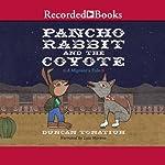 Pancho Rabbit and the Coyote | Duncan Tonatiuh