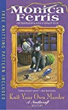 Knit Your Own Murder <br>(A Needlecraft Mystery)	 by  Monica Ferris in stock, buy online here