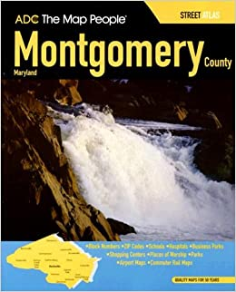 Adc the map people montgomery county maryland street atlas the adc the map people montgomery county maryland street atlas the map people adc 9780875308555 amazon books gumiabroncs Choice Image