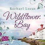 Wildflower Bay | Rachael Lucas