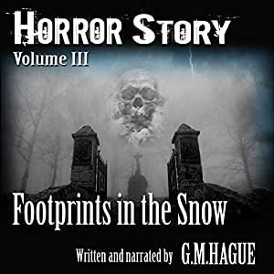 Horror Story: Volume III Audiobook