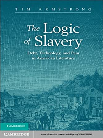 slavery in american literature Romanticized slavery, enslaved romanticism though slavery was a problem on both sides of the atlantic during the romantic era, england eliminated slavery early in the 19th century, abolishing the slave trade in 1807, and ending slavery in 1834 in england during this time period, images and discussions of slavery were prevalent within the public imagination, particularly through court cases and abolitionist literature and pamphlets.