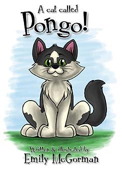 A cat called Pongo by [McGorman, Emily]