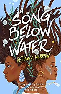 Book Cover: A Song Below Water: A Novel