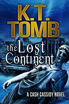 The Lost Continent (Quests Unlimited Book 23) by [Tomb, K.T.]