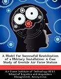 A Model for Successful Reutilization of a Military Installation, Maria L. Garcia, 1249450594