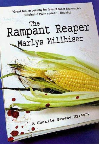 The Rampant Reaper: A Charlie Greene Mystery (Charlie Greene Mysteries Book 6)
