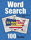 U.S. Rivers and Lakes Word Search Puzzles: 100 Word Find Puzzles Featuring Rivers and Lakes in the United States (These United States Puzzle Fun)