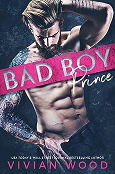 Bad Boy Prince by [Wood, Vivian]