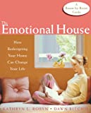 The Emotional House: How Redesigning Your Home Can Change Your Life