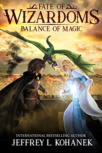 Wizardoms: Balance of Magic (Fate of Wizardoms Book 2) by [Kohanek, Jeffrey L.]
