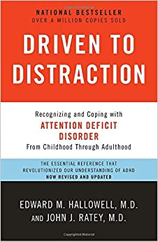 :UPDATED: Driven To Distraction (Revised): Recognizing And Coping With Attention Deficit Disorder. nuestro being pagina estan conejo