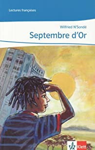 Septembre d'or par Wilfried N'Sondé