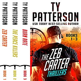 Zeb Carter Series Boxset 1 Books 1-3: A Bundle of Covert-Ops Suspense Action Novels by [Patterson, Ty]