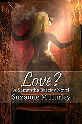 Love? (A Samantha Barclay Mystery Book 6)