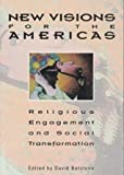 img - for New Visions for the Americas: Religious Engagement and Social Transformation book / textbook / text book