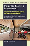 img - for Evaluating Learning Environments: Snapshots of Emerging Issues, Methods and Knowledge book / textbook / text book
