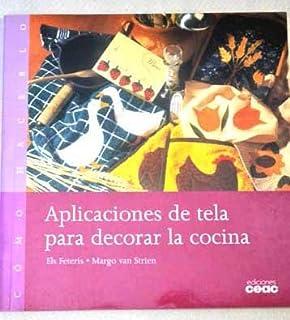 Aplicaciones de Tela Para Decorar La Cocina (Spanish Edition)
