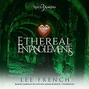 Ethereal Entanglements Audiobook