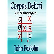 Corpus Delecti: A David Mason Mystery