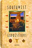 img - for Southwest Expressions book / textbook / text book