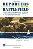 Reporters on the Battlefield, Christopher Paul and James J. Kim, 0833036548