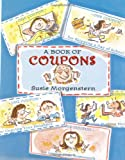 A Book of Coupons, Susie Morgenstern, 0670899704