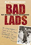 Bad Lads, Alf Townsend, 0750941545