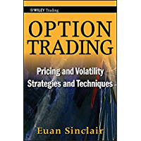Option Trading: Pricing and Volatility Strategies and Techniques (Wiley Trading Book 445) (English Edition)