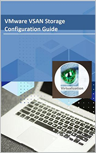 VMware VSAN Storage Configuration Guide Reader