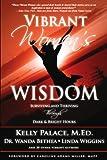 Vibrant Women's Wisdom, Kelly Palace, 1600133401