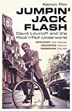 Jumpin' Jack Flash: David Litvinoff and the Rock'n'Roll Underworld