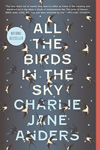 Book : All the Birds in the Sky - Anders, Charlie Jane