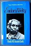 Eudora Welty, Ruth M. Kieft, 0805774874