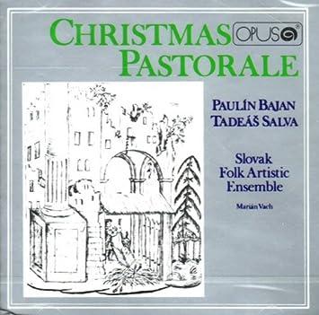 Christmas Pastorale - Paulin Bajan - Tadeas Salva - Slovak Folk Artistic Ensemble