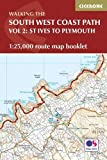 The South West Coast Path Map Booklet - St Ives to Plymouth: 1:25,000 OS Route Mapping (British Long Distance)