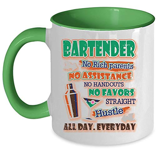 Cute Gift For Bartenders Coffee Mug, Bartender No Rich Parents No Assistance No Handouts Accent Mug, Unique Gift Idea for Women (Accent Mug - -