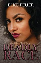 Deadly Race (Deadly Series) (Volume 2)