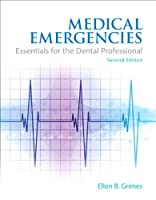 Medical Emergencies: Essentials for the Dental Professional, 2nd Edition Front Cover