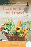 Have Mother, Will Travel, Claire Fontaine and Mia Fontaine, 0061688428
