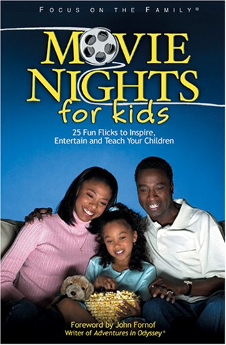 Movie Nights for Kids (Heritage Builders/Focus on the Family)