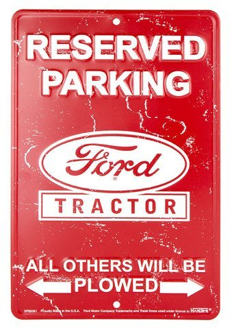 Reserved Parking Ford Tractor All Others Will Be Plowed Sign (Ford Parking Sign)