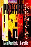 img - for Profane Chronicles book / textbook / text book