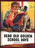 Dear Old Golden School Days, Janice Tate, 1592171397
